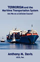 Terrorism and the Maritime Transportation System