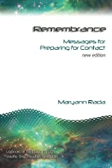 Remembrance: Messages for Preparing for Contact, new edition (Logbooks of the League of Light) (Volume 1) Paperback