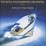 The Royal Philharmonic Orchestra Plays the Hits of Pink Floyd