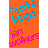 Horrible tango (Rainbow pocketboeken)