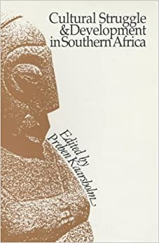 Book Cultural Struggle and Development in Southern Africa