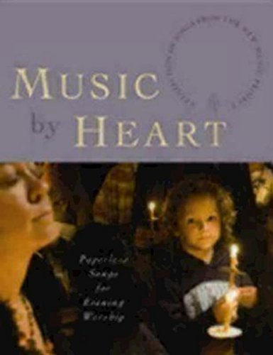 Music by Heart: Paperless Songs for Evening Worship