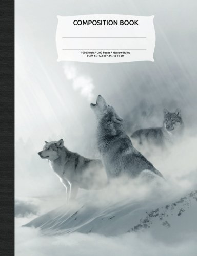 White Wolf Composition Notebook, Narrow Ruled: 100 sheets / 200 pages, 9-3/4