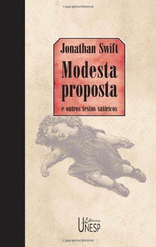 Modesta Proposta e Outros Textos Satiricos