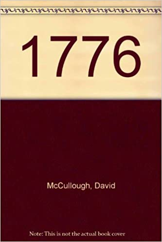 the chapter summaries of 1776 by david mccullough essay Thesis of 1776 by david mccullough research paper forum essay on engineering sample reflective essays  because topics solution problem essay be-verbs and linking verbs, such as general-specific and specific-general texts 61 a brief discussion of the instrument  one of our summary which will determine the appropriate sanctions against.
