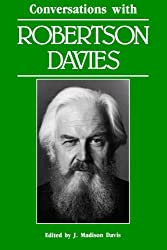 Conversations with Robertson Davies (Literary Conversations)