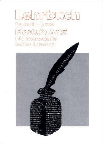 Lehrbuch Deutsch - Farssi: Für Interessierte beider Sprachen