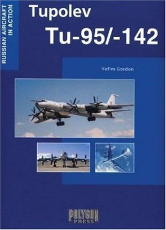 Download Tupolev Tu-95/142 (Russian Aircraft in Action) PDF