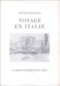Voyage en Italie par Chateaubriand