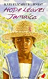 img - for Hope Leaves Jamaica by Kate Elizabeth Ernest (1994-07-11) book / textbook / text book