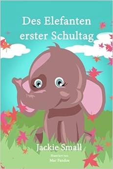 Book Des Elefanten erster Schultag