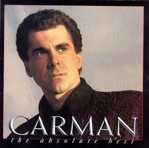The Absolute Best - Carman