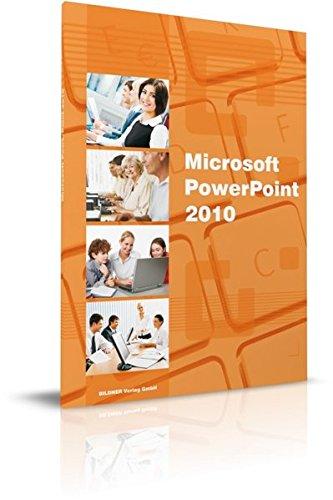 PowerPoint 2010: Das Lernbuch für Einsteiger Taschenbuch – 15. November 2010 Christian Bildner BILDNER Verlag GmbH 3832800395 Anwendungs-Software