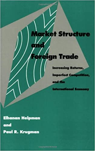 Market structure and foreign trade increasing returns imperfect market structure and foreign trade increasing returns imperfect competition and the international economy elhanan helpman paul krugman 9780262580878 fandeluxe Choice Image