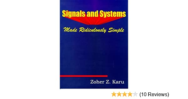 Signals And Systems Made Ridiculously Simple Pdf