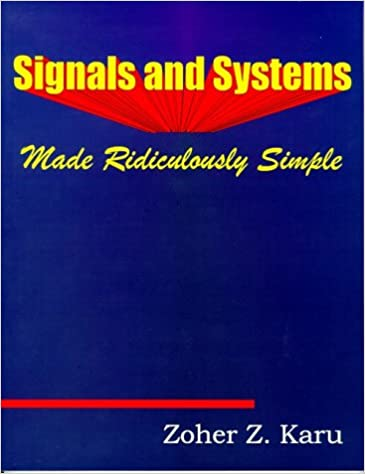 Kết quả hình ảnh cho Signals and Systems - Made Ridiculously Simple