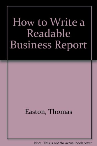 How to Write a Readable Business Report