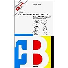 DICTIONNAIRE FRANCO/BELGE- BELGO/FRANCAIS