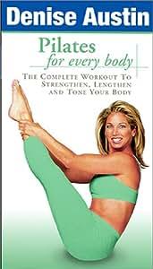 Amazon.com: Denise Austin: Pilates for Every Body [VHS
