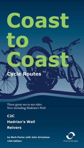 Read Online Coast to Coast Cycle Routes: C2C/Hadrian's Wall Reivers, 2009 ebook
