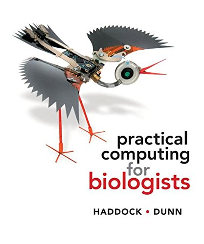 Book cover of Practical Computing for Biologists by Steven H. D. Haddock