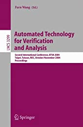Automated Technology for Verification and Analysis: Second International Conference, ATVA 2004, Taipei, Taiwan, ROC, October 31 - November 3, 2004. Proceedings