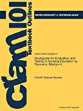 Studyguide for Evaluation and Testing in Nursing Education by Oermann, Marilyn H., Cram101 Textbook Reviews, 1478465387