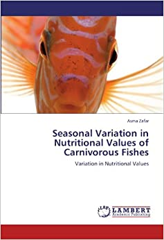 Seasonal Variation in Nutritional Values of Carnivorous Fishes: Variation in Nutritional Values