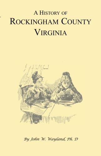 A History of Rockingham County, Virginia ()