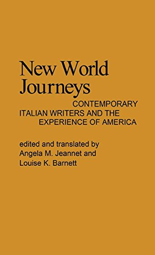New World Journeys: Contemporary Italian Writers and the Experience of America (Contributions in American Studies)