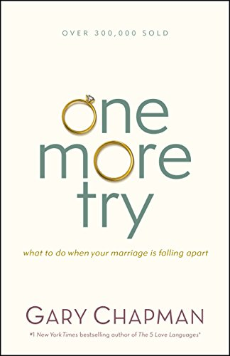 One More Try: What to Do When Your Marriage Is Falling Apart]()