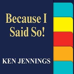 Because I Said So! Audiobook