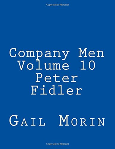Company Men - Volume 10 - Peter Fidler