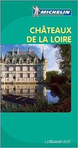 Livres gratuits Michelin Châteaux de la Loire pdf epub