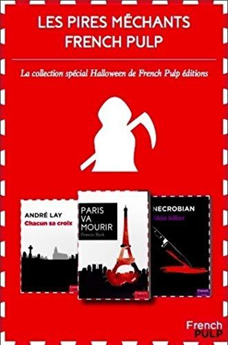 Les pires méchants de la littérature French Pulp - Coffret spécial Halloween (French -