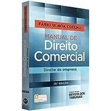 Manual de Direito Comercial. Direito de Empresa