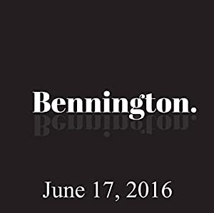Bennington, June 17, 2016 Radio/TV Program