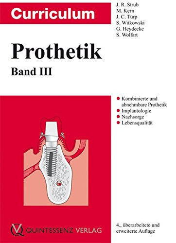 Curriculum Prothetik   Gesamtausgabe  Curriculum Prothetik Band 3