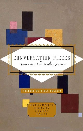 Conversation Pieces: Poems That Talk to Other Poems (Pocket Poets Series)