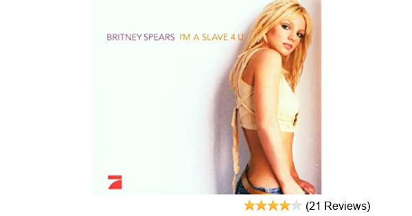 Spears Britney I M A Slave 4 U Amazon Com Music