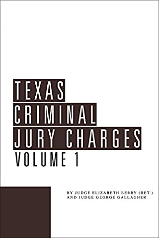 Texas Criminal Jury Charges (Jury Charge)