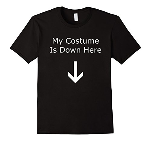 Mens Funny Dick Humor My Halloween Costume Is Down Here Arrow Tee 2XL (Easy Frat Halloween Costumes)