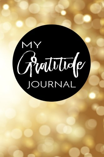 My Gratitude Journal: Elegant Abstract Background, 6 x 9, 100 Days with an Attitude of Gratitude