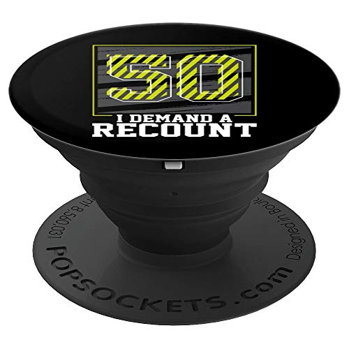 50th birthday gifts for men 1970 demand a recount gag gift PopSockets Grip and Stand for Phones and Tablets