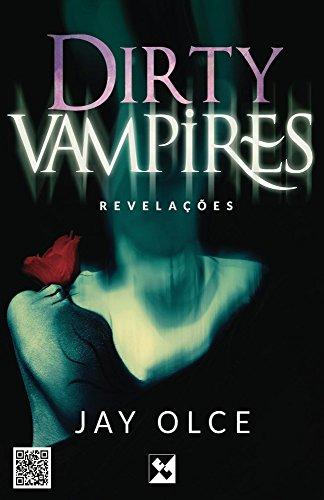 Dirty Vampires: Revelações