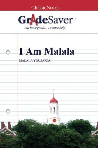 GradeSaver (TM) ClassicNotes: I Am Malala