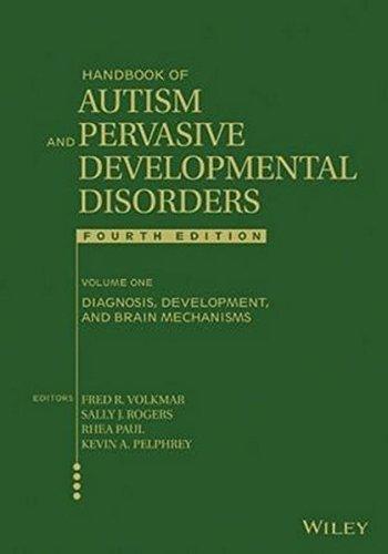 Handbook of Autism and Pervasive Developmental Disorders, Diagnosis, Development, and Brain Mechanisms (Volume 1)