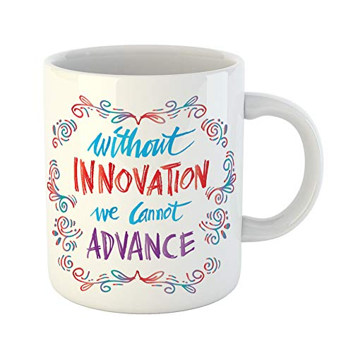 Emvency Coffee Tea Mug Gift 11 Ounces Funny Ceramic Leadership Without Innovation We Cannot Advance Ahmed Mohamed Quote Achievement Gifts For Family Friends Coworkers Boss Mug -