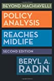 img - for Beyond Machiavelli: Policy Analysis Reaches Midlife by Beryl A. Radin (2013-03-15) book / textbook / text book