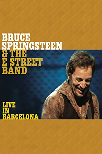 Bruce Springsteen: Live in Barcelona by